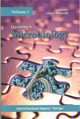 Encounters in Microbiology By Pommerville, Jeffrey C. (EDT)